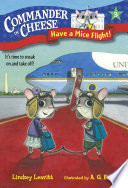 Commander in Cheese #3: Have a Mice Flight!