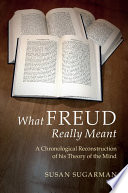 What Freud Really Meant