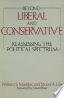 Beyond Liberal and Conservative
