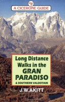 Long Distance Walks in the Gran Paradiso & Southern Valdotain