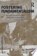 Fostering Fundamentalism