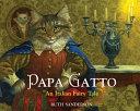 Papa Gatto : tale. papa gatto, trusted adviser...