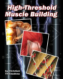 High Threshold Muscle Building