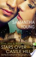 Stars Over Castle Hill   Schicksalhafte Begegnung