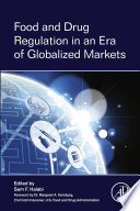 Food and Drug Regulation in an Era of Globalized Markets