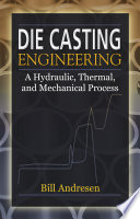 Die Cast Engineering Free download PDF and Read online