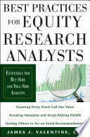 Best Practices for Equity Research Analysts  Essentials for Buy Side and Sell Side Analysts