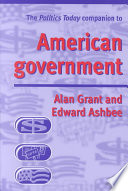 The Politics Today Companion to American Government