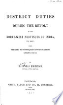 District duties during the revolt in the North west Provinces of India  in 1857