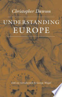 Understanding Europe  The Works of Christopher Dawson