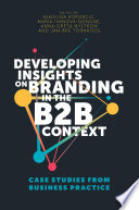 Developing Insights On Branding In The B2b Context