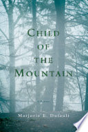 Child of the Mountain