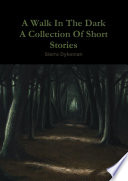 download ebook a walk in the dark a collection of short stories pdf epub