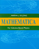 Mathematica for Calculus Based Physics