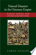 Book Natural Disasters in the Ottoman Empire