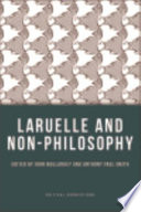 Laruelle and Non Philosophy