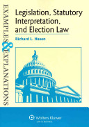 Legislation  Statutory Interpretation  and Election Law  Examples   Explanations