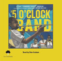 Five O'Clock Band (1 Hardcover/1 CD ) [with CD (Audio)]
