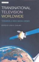 Transnational Television Worldwide