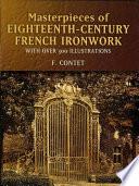 Masterpieces of Eighteenth Century French Ironwork