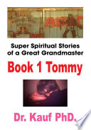 Super Spiritual Stories of a Great Grandmaster