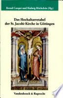 Das Hochaltarretabel der St. Jacobi-Kirche in Göttingen