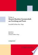 Beiträge zur Mensch-Maschine-Systemtechnik aus Forschung und Praxis