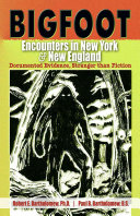 Bigfoot Encounters in New York and New England