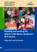 Reading and Writing Development for Infants with Down Syndrome  0 5 Years