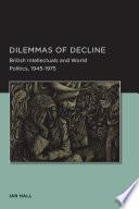 Dilemmas of Decline