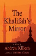 The Khalifah s Mirror