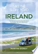 Take The Slow Road Ireland