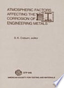 Atmospheric Factors Affecting the Corrosion of Engineering Metals