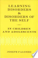 Learning Disorders and Disorders of the Self in Children and Adolescents