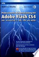 Professionelle Webentwicklung mit Adobe Flash CS4