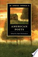 The Cambridge Companion to American Poets