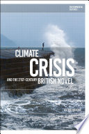 Climate Crisis and the 21st Century British Novel