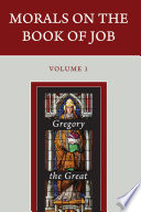 Morals on the Book of Job   Three volumes in Four Books
