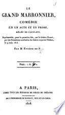 Le Grand Marronnier  com  die en un acte et en prose  m  l  e de couplets      par M  Eug  ne de P      i e  F  A  E  de Planard