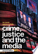 Crime  Justice and the Media