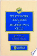 Wastewater Treatment By Immobilized Cells book
