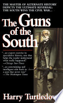 The Guns Of The South book
