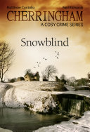Cherringham - Snowblind Cutting Off The Village From The