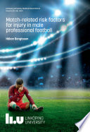 Match-related risk factors for injury in male professional football