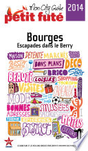 Bourges 2014 Petit Fut    avec cartes  photos   avis des lecteurs