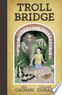 Neil Gaiman s Troll Bridge