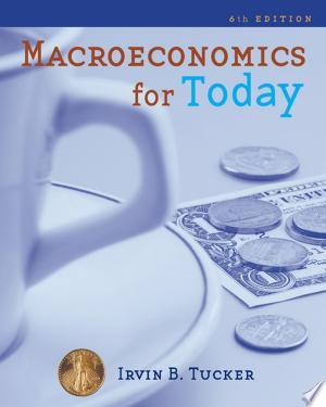 Macroeconomics for Today - ISBN:9780324591378