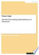 Aktuelle Entwicklung Erbschaftsteuer in Österreich