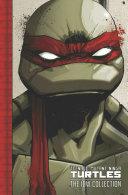 Teenage Mutant Ninja Turtles  The Idw Collection