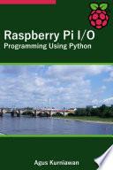 Raspberry Pi I O Programming Using Python